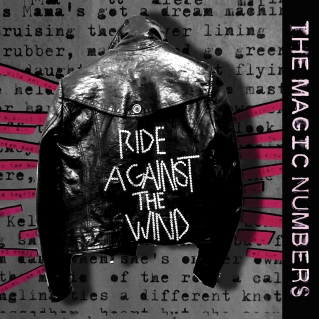 The Magic Numbers - Ride Against The Wind.jpg